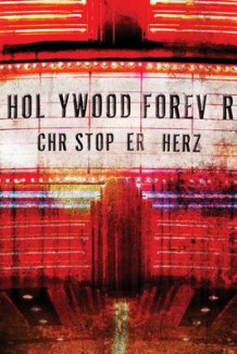 Hollywood Forever av Christopher Herz (Heftet)