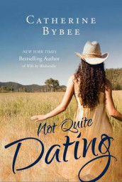 Not Quite Dating av Catherine Bybee (Heftet)