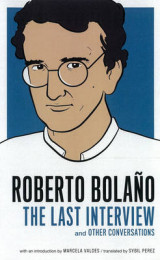 Omslag - Roberto Bolano: The Last Interview