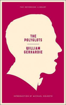 The Polyglots av William Gerhardie (Heftet)