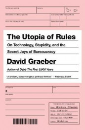The Utopia Of Rules av David Graeber (Innbundet)