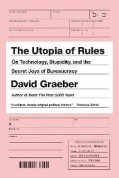 The Utopia Of Rules av David Graeber (Heftet)