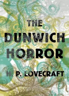 The Dunwich Horror av H. P. Lovecraft (Heftet)