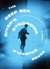 The Deep Sea Diver's Syndrome av Serge Brussolo (Heftet)