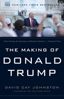The Making Of Donald Trump av David Cay Johnston (Heftet)