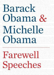 Farewell Speeches av Barack Obama og Michelle Obama (Heftet)