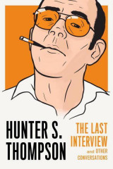 Omslag - Hunter S. Thompson: The Last Interview