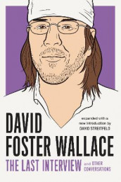 David Foster Wallace: The Last Interview av David Foster Wallace (Heftet)