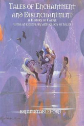Tales of Enchantment and Disenchantment av Brian Stableford (Heftet)