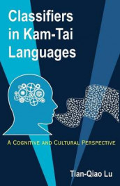 Classifiers in Kam-Tai Languages av Tian-Qiao Lu (Heftet)