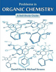 Problems in Organic Chemistry av David Horn og Michael Strauss (Heftet)