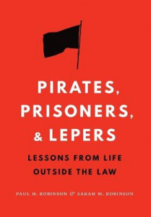 Pirates, Prisoners, and Lepers av Paul H. Robinson og Sarah M. Robinson (Innbundet)