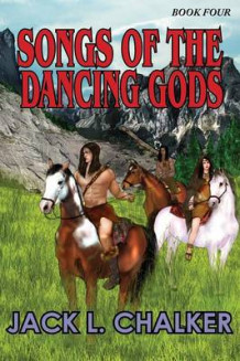Songs of the Dancing Gods (Dancing Gods av Jack L Chalker (Heftet)