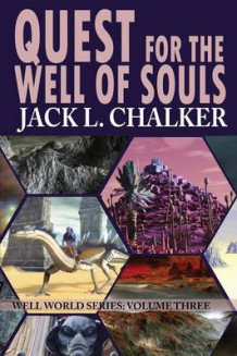 Quest for the Well of Souls (Well World Saga av Jack L Chalker (Heftet)
