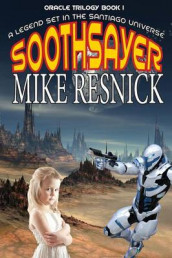 Soothsayer (Oracle Trilogy Book 1) av Mike Resnick (Heftet)