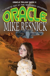 Oracle (Oracle Trilogy Book 2) av Mike Resnick (Heftet)