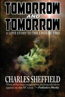 Tomorrow and Tomorrow av Charles Sheffield (Heftet)
