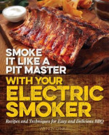 Omslag - Smoke It Like a Pit Master with Your Electric Smoker