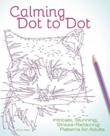 Calming Dot to Dot av Emily Wallis (Heftet)