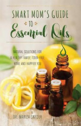Omslag - Smart Mom's Guide to Essential Oils