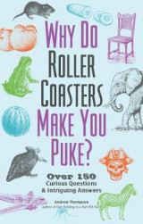 Omslag - Why Do Roller Coasters Make You Puke
