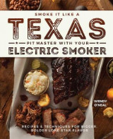Omslag - Smoke It Like a Texas Pit Master with Your Electric Smoker