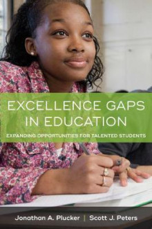 Excellence Gaps in Education av Jonathan A. Plucker og Scott J. Peters (Heftet)