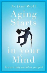 Omslag - Aging Starts in Your Mind