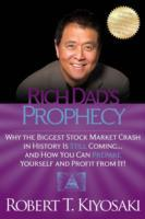 Rich Dad's Prophecy av Robert T. Kiyosaki (Heftet)