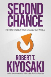 Second Chance av Robert T. Kiyosaki (Heftet)