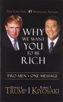 Why We Want You to be Rich av Donald J. Trump og Robert T. Kiyosaki (Heftet)