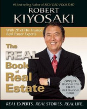 The Real Book of Real Estate av Robert T. Kiyosaki (Heftet)