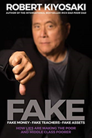 FAKE: Fake Money, Fake Teachers, Fake Assets av Robert T. Kiyosaki (Heftet)