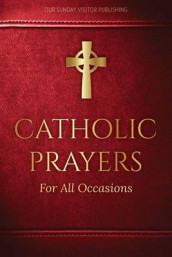 Catholic Prayers for All Occasions (Heftet)