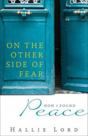 On the Other Side of Fear av Hallie Lord (Heftet)
