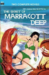 Secret of Marracott Deep & Pawn of the Black Fleet av Mark Clifton og Henry Slesar (Heftet)