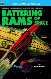 Battering Rams of Space & Doomsday Wing av George H Smith og Don Wilcox (Heftet)