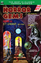 Horror Gems, Volume Six, H. P. Lovecraft and Others av Jerome Bixby, Jack Sharkey og Henry Slesar (Heftet)
