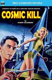 Cosmic Kill & Beyond the End of Space av John W Campbell og Robert Silverberg (Heftet)