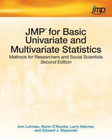 Jmp for Basic Univariate and Multivariate Statistics av Ann Lehman, Norm O'Rourke og Larry Hatcher (Heftet)