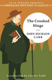 The Crooked Hinge av John Dickson Carr (Innbundet)