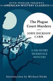 The Plague Court Murders av John Dickson Carr (Innbundet)