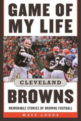 Omslag - Game of My Life: Cleveland Browns