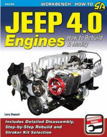 Jeep 4.0 Engines av Larry Shepard (Heftet)