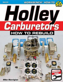 Holley Carburetors av Mike Mavrigian (Heftet)