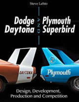Omslag - Dodge Daytona and Plymouth Superbird Design, Development, Production and Competition