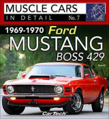 Omslag - 1969-1970 Ford Mustang Boss 429 Muscle Cars in Detail No. 7