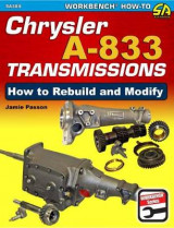 Omslag - Chrysler A-833 Transmissions: How to Rebuild and Modify