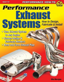 Performance Exhaust Systems av Mike Mavrigian (Heftet)