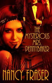 The Mysterious Mrs. Pennybaker av Professor Nancy Fraser (Heftet)